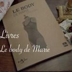 Couverture Le body de Marie - Carnet de recherches de Lucie Choupaut
