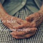 Mains ridées, instantané poétique - Carnet de recherches de Lucie Choupaut