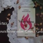 L'anarchisme d'Emma Goldman - Carnet de recherches de Lucie Choupaut