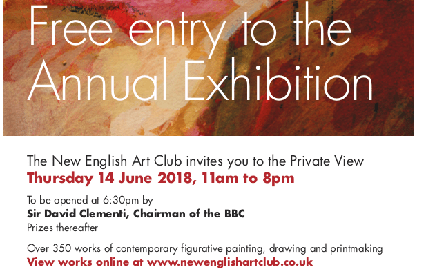 Free Entry to the Annual Exhibition of The New English Art Club 14th to 25th June 2018