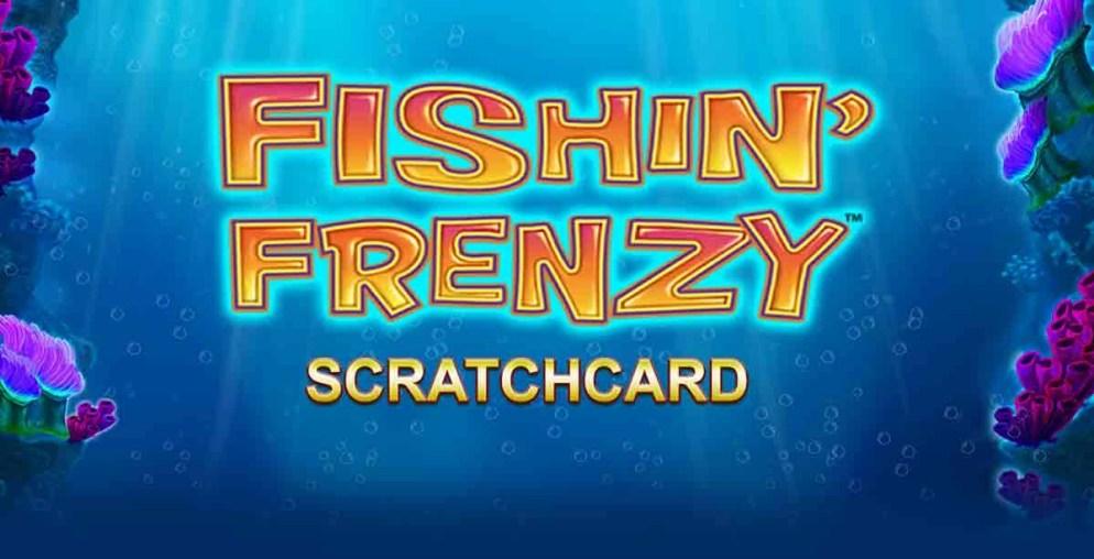 Fishin Frenzy Scratchcard