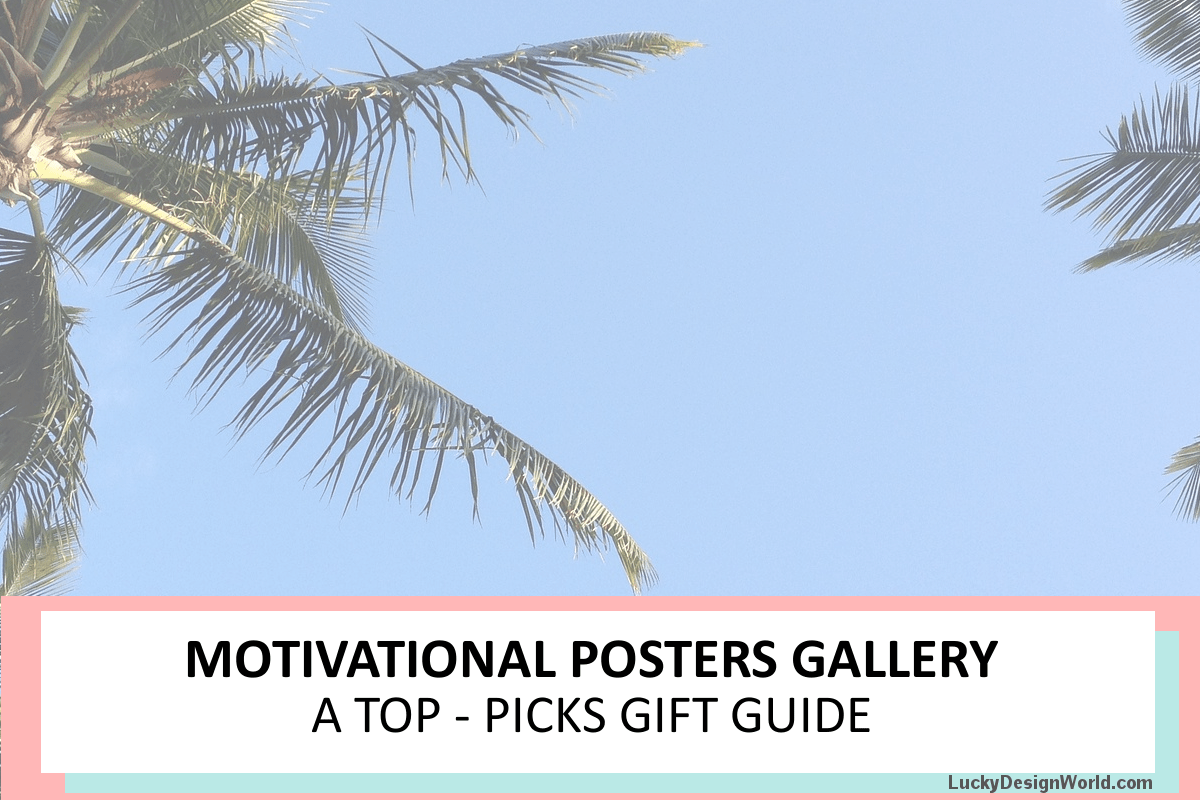 Motivational Quotes Poster Gallery: Top Picks