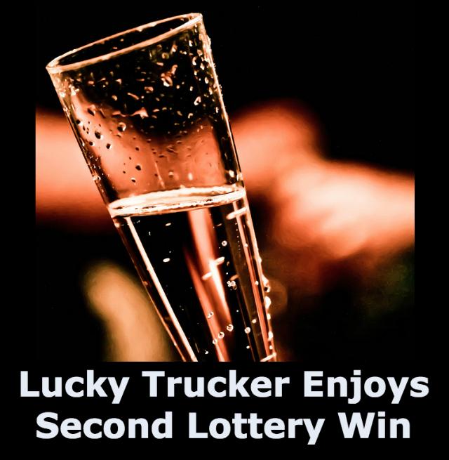 Lucky Trucker Enjoys Second Lottery Win