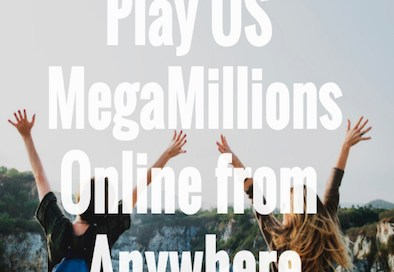 Play US MegaMillions Online from Anywhere