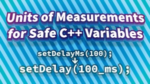 Units of Measurements for Safe C++ Variables