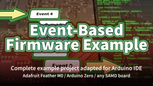 Event-Based Firmware Example
