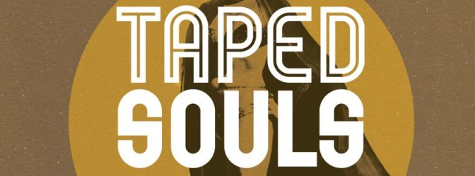Taped Souls