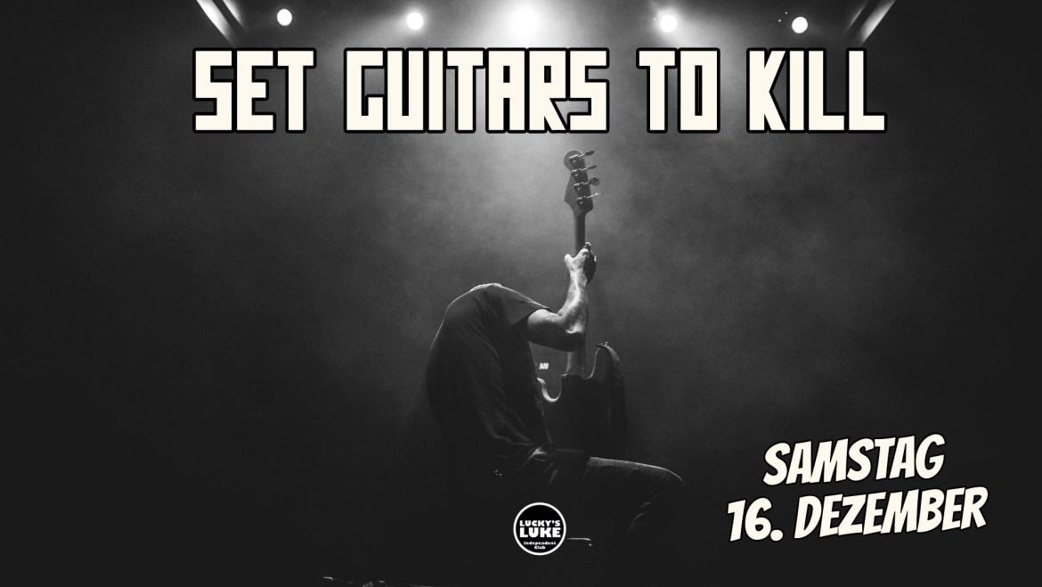 Set Guitars to Kill