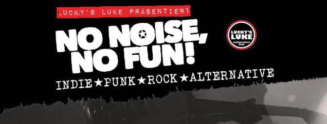 No Noise, No Fun 2017