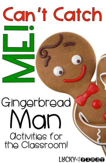 Can't Catch Me! Gingerbread Man Activities for the Classroom | Lucky to Be in First