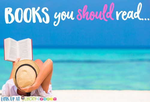 2016 Summer Reading List Books You Should Read Lucky to Be in First