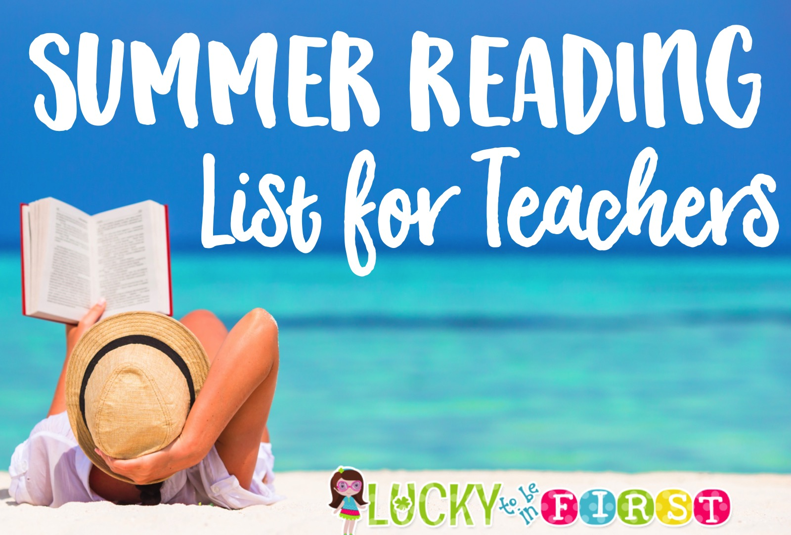 Summer Reading List For And By Teachers >> Summer Reading List For Teachers