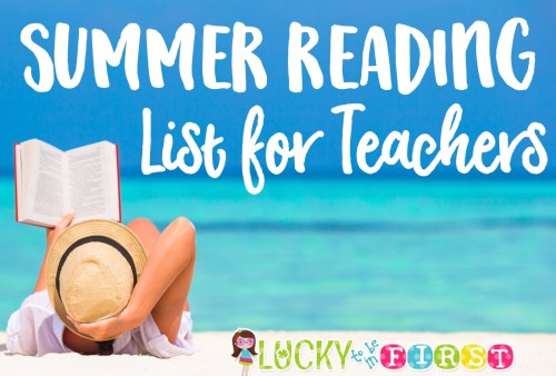 2016 Summer Reading List Lucky to Be in First