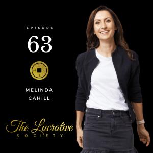 Melinda Cahill - The Lucrative Society podcast