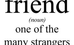 Friend One Of The Many Strangers On Funny Definition Picture For