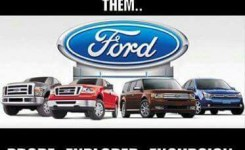 Make Ford Vehicle Names More Fun Real Funny Has The Best Funny Pictures Ands In The Universe
