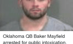Memes Oklahoma And  F F A  Oklahoma Qb Baker Mayfield Arrested For Public Intoxication