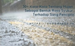 Quotes Dan Caption Kata Kata Hujan Yang Menginspirasi Goodminds Id
