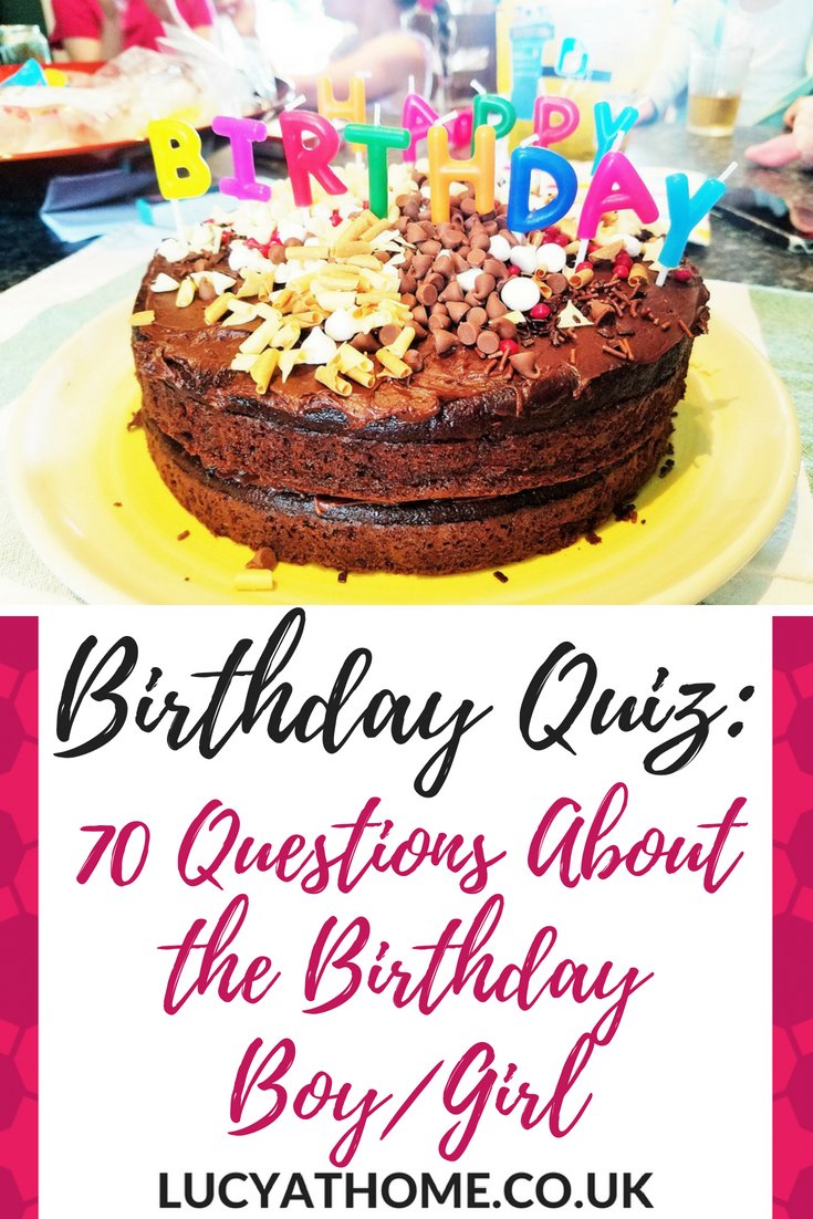 70 Birthday Quiz Questions Family Friendly Party Fun Lucy At Home