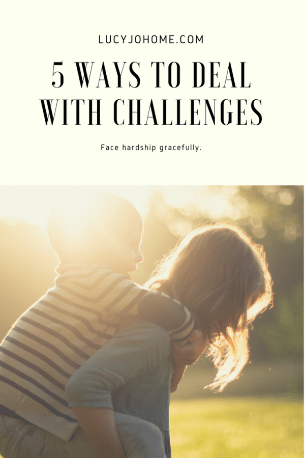 5 Ways to Deal with Challenges