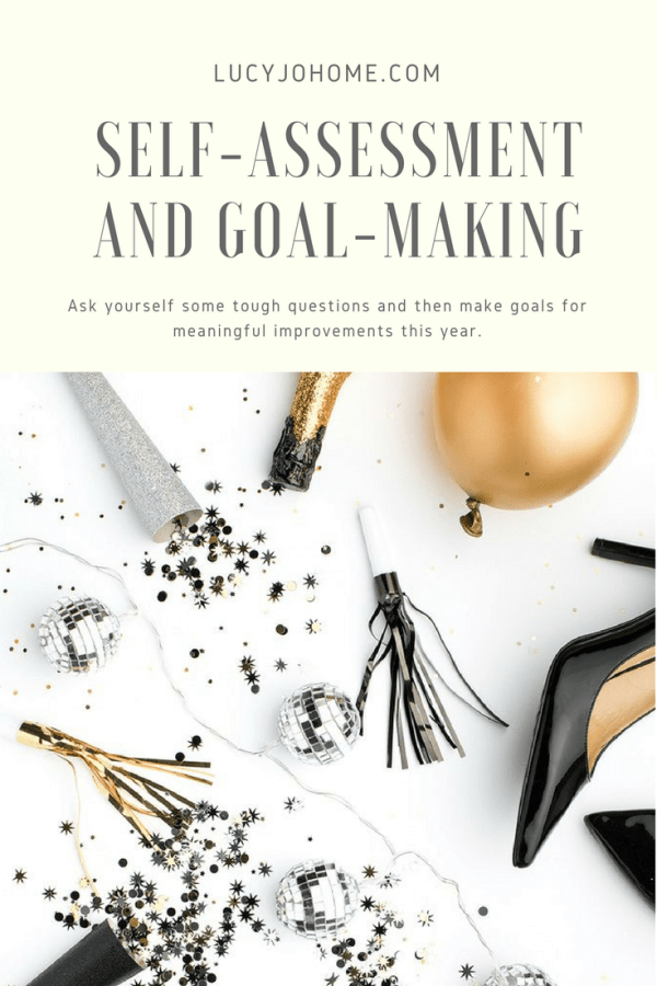 Self-Assessment and Goal-Making: Goals for You, Your Home, and Family