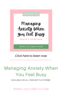 managing anxiety when you feel busy