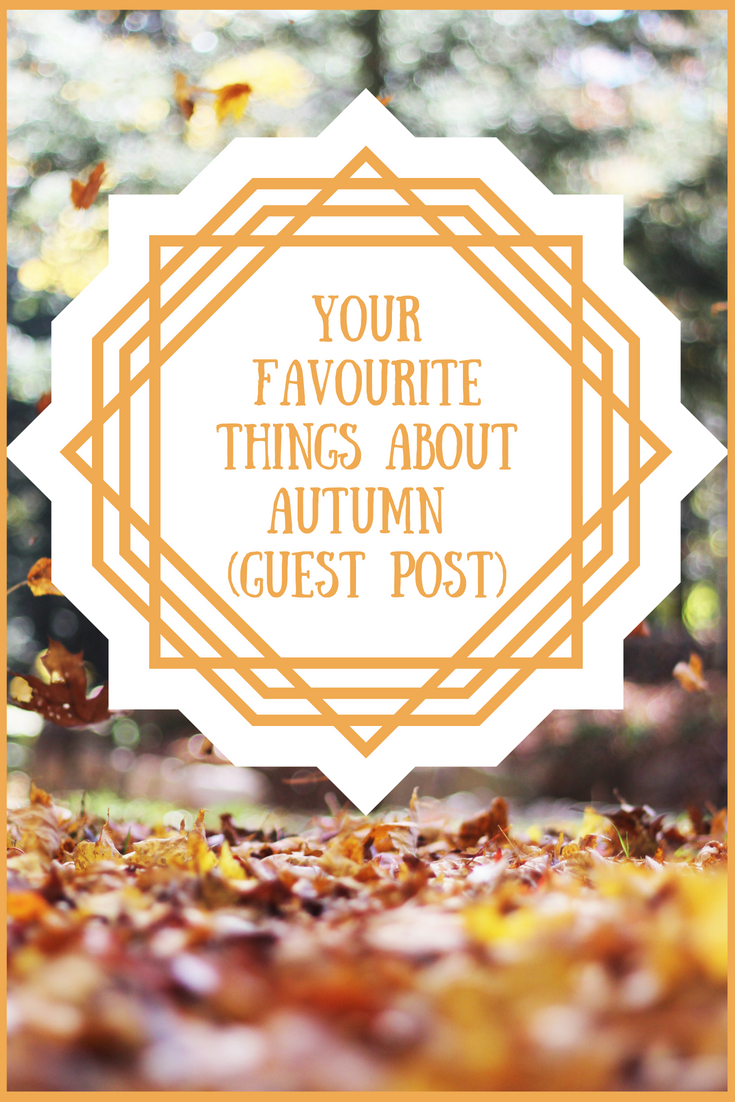Your Favourite Things about Autumn (Guest Post)