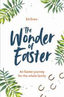 creative lent ideas for families, the wonder of easter, ed drew, faith in kids
