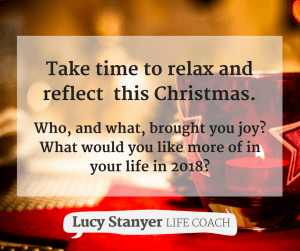 Take time to relax and reflect this christmas lucystanyerlifecoach.com