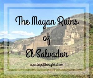 The Mayan Ruins of El Salvador - Lucy Williams Global