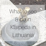 What to see & do in Klaipeda in Lithuania