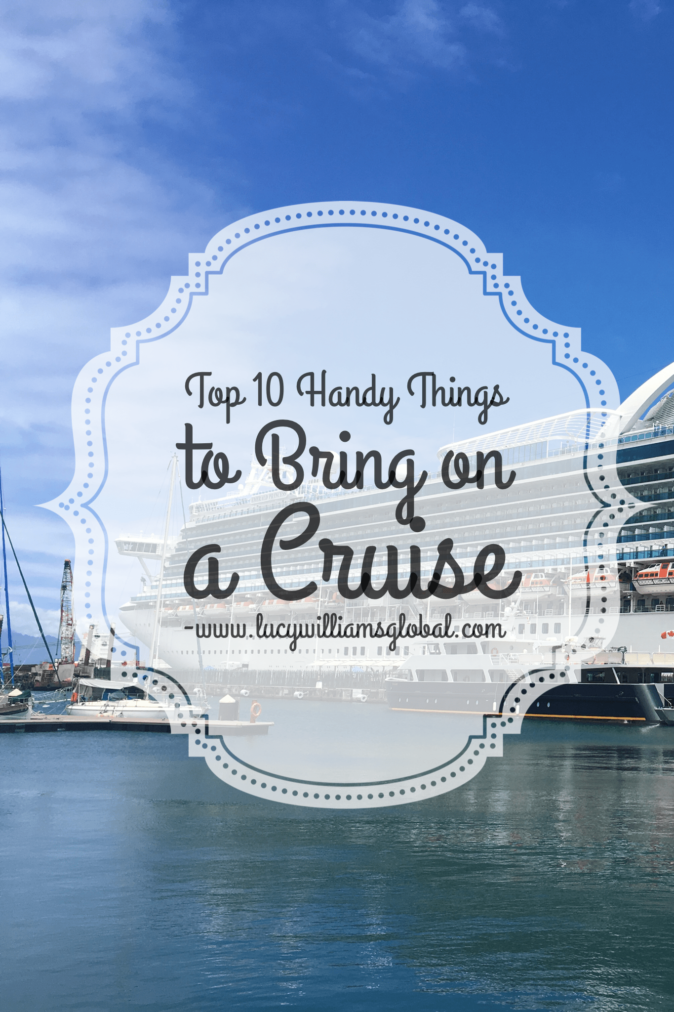 Top 10 Handy Things to Bring on a Cruise