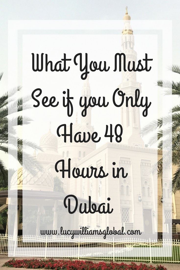 What You Must See if you Only Have 48 Hours in Dubai