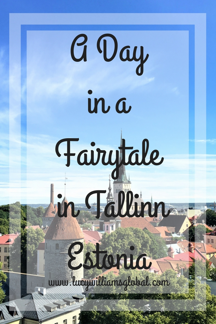A Day in a Fairytale in Tallinn Estonia - Baltic Cruise - Cruise Ship - Northern Europe - Lucy Williams Global