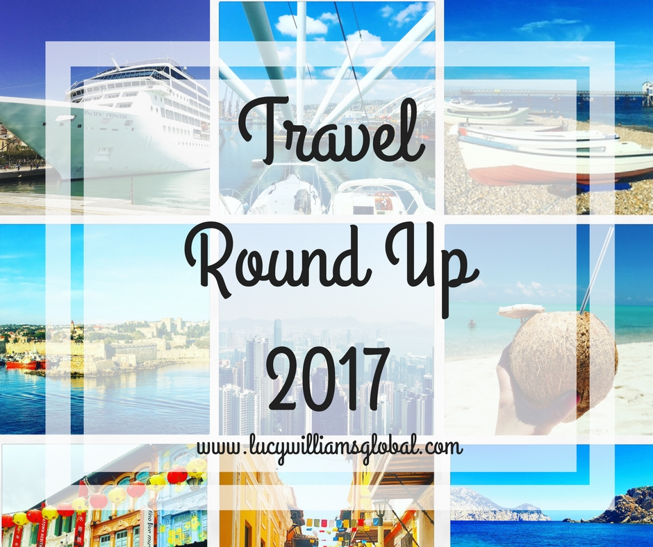 Travel Round Up 2017 - Lucy Williams Global - Travel and cruising