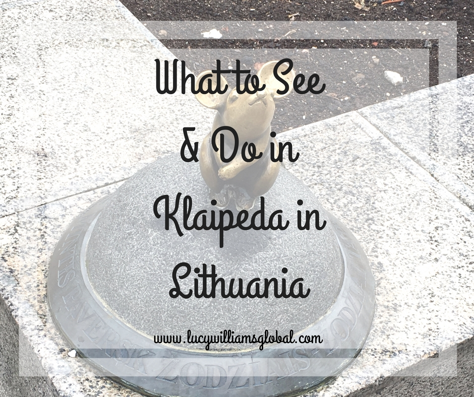 What to see & do in Klaipeda in Lithuania - Baltic Cruise - Cruise Ship - Northern Europe - Lucy Williams Global