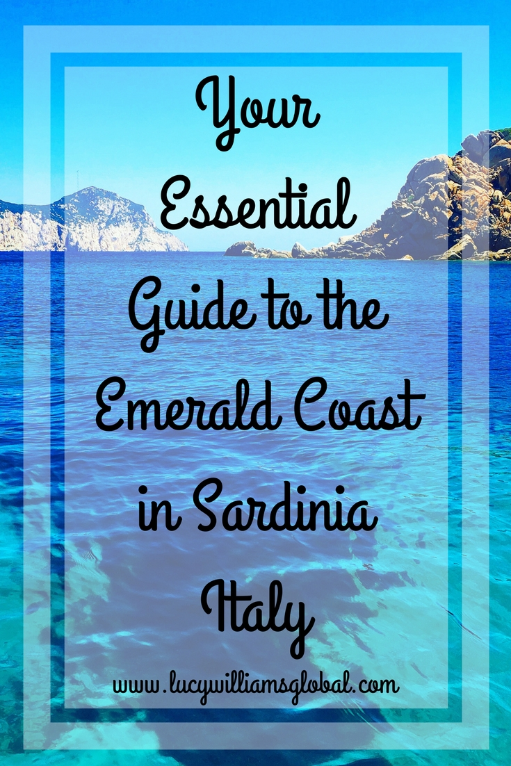 Your Essential Guide to the Emerald Coast in Sardinia Italy - Lucy Williams Global - Wine Tasting - Beaches - Turquoise Water