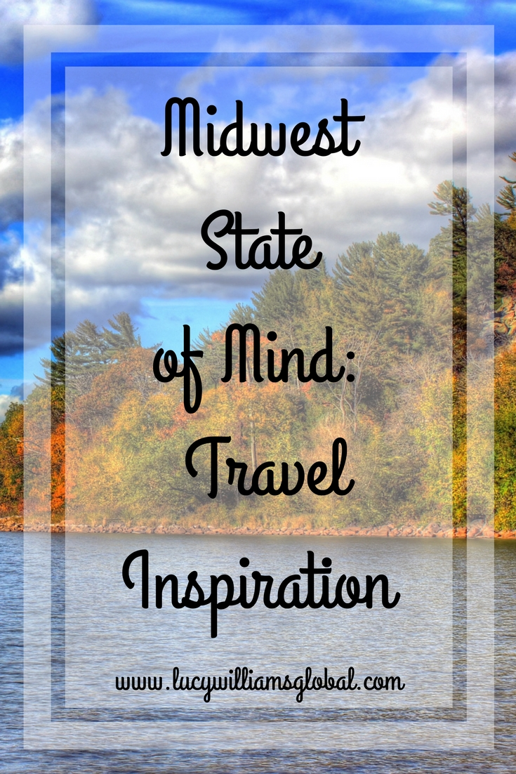 Midwest State of Mind_ Travel Inspiration USA