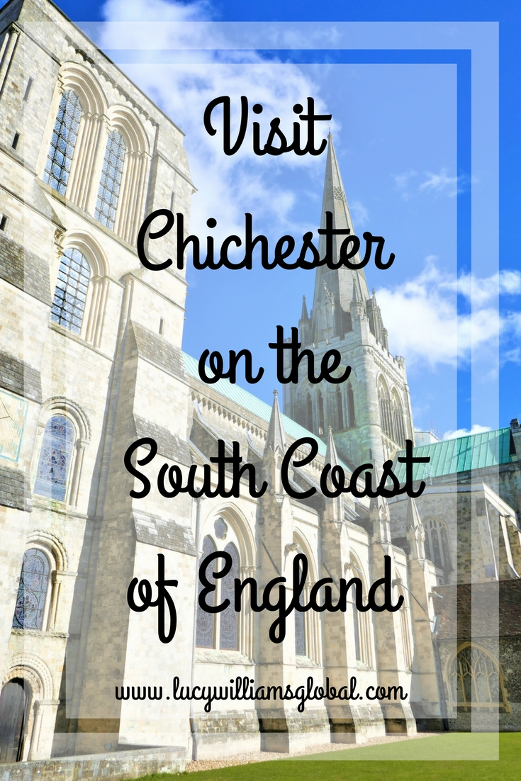 Visit Chichester on the South Coast of England - Lucy Williams Global