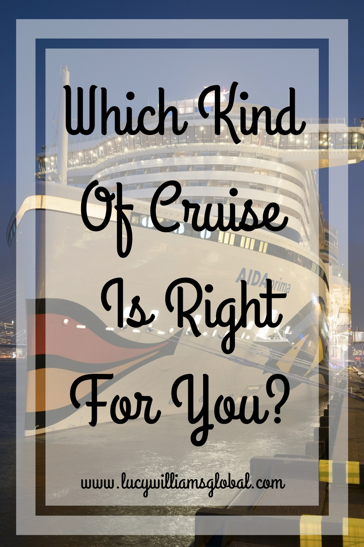 Which Kind Of Cruise Is Right For You