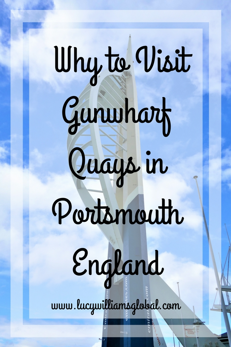 Why to Visit Gunwharf Quays in Portsmouth England - Lucy Williams Global