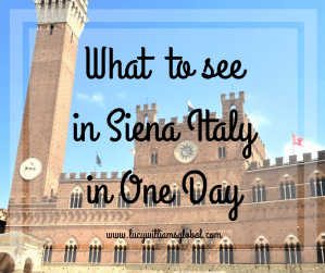What to see in Siena Italy in one day
