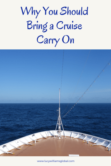 Why You Should Bring a Cruise Carry On - Lucy Williams Global