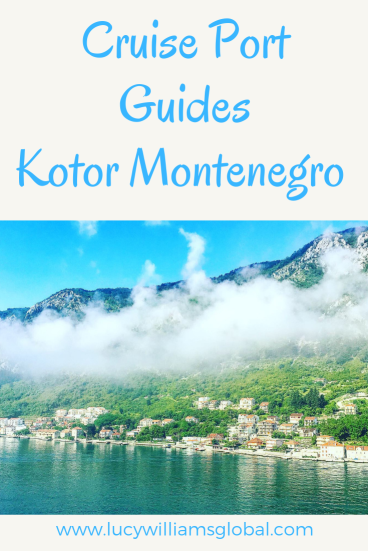 Cruise Port Guides Kotor Montenegro - Lucy Williams Global
