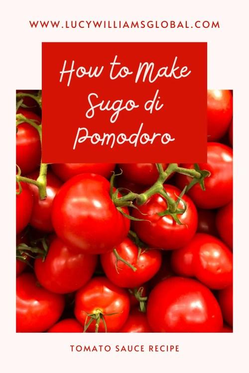 How to Make Sugo di Pomodoro - Lucy Williams Global