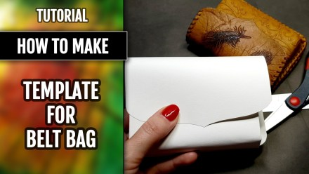 (15+) Video Tutorial: How to make Template for Leather Belt Bag