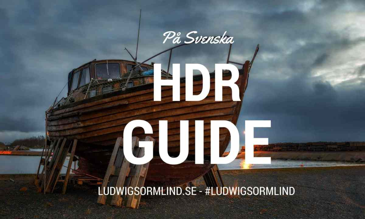 HDR Guide på Svenska