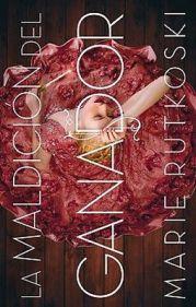 la-maldicic3b3n-del-ganador-marie-rutkoski