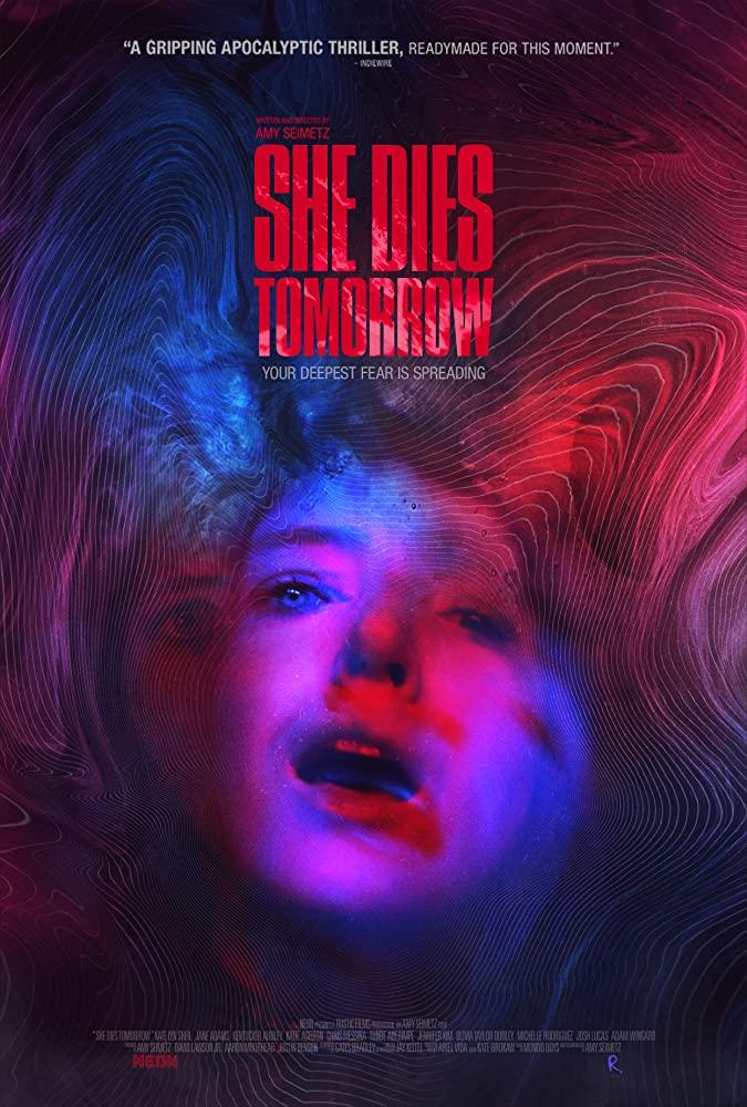 She Dies Tomorrow (Ela Morre Amanhã) - resenha sem spoiler – Lugar Nenhum