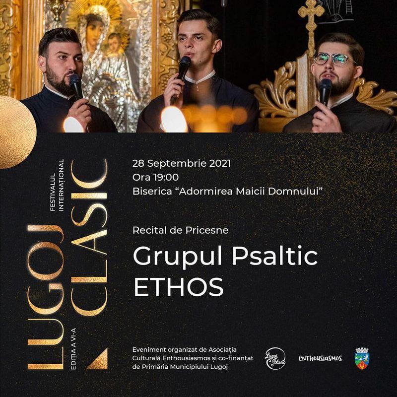 "Lugoj Expres Lugoj Clasic: Grupul Psaltic ""Ethos"" - recital de pricesne recital pricesne recital de pricesne Lugoj Clasic Lugoj Grupul Psaltic"